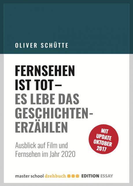 masterschool-drehbuch edition fernsehen-ist-tot oliver-schütte